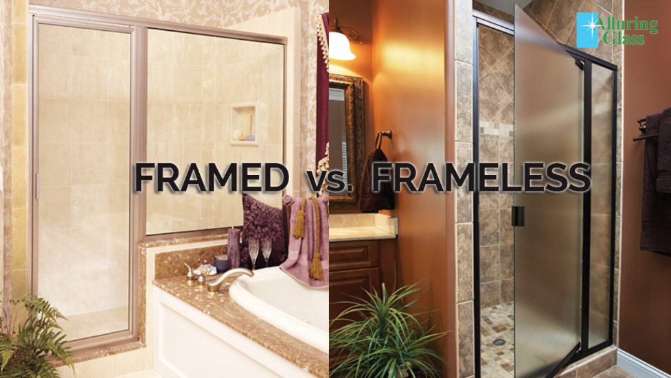 Framed Vs Frameless Alluring Glass